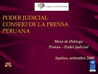 PODER JUDICIAL CONSEJO DE LA PRENSA PERUANA