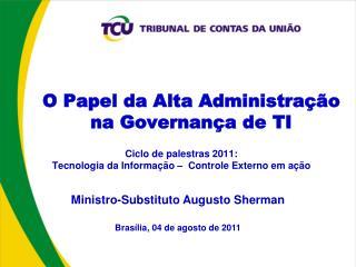 O Papel da Alta Administração na Governança de TI