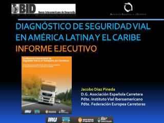 Diagnóstico de seguridad vial en América Latina y el Caribe INFORME EJECUTIVO