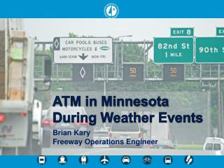 ATM in Minnesota During Weather Events