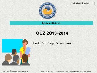 Unite 5: Proje Yönetimi