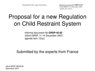 Proposal for a new Regulation on Child Restraint System