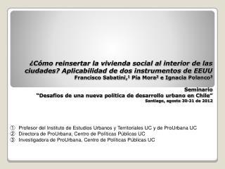 Profesor del Instituto de Estudios Urbanos y Territoriales UC y de ProUrbana UC