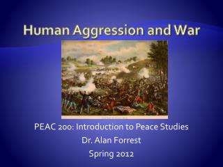 Human Aggression and War