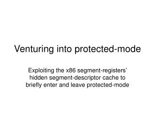 Venturing into protected-mode