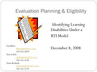 Evaluation Planning & Eligibility