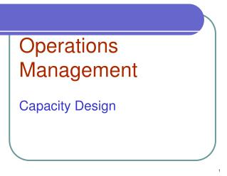 Operations Management Capacity Design