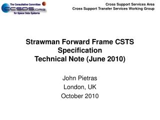 Strawman Forward Frame CSTS Specification Technical Note (June 2010)