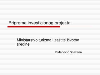 Priprema investicionog projekta