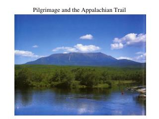Pilgrimage and the Appalachian Trail