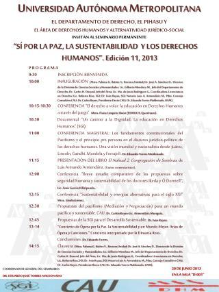 U NIVERSIDAD  A UTÓNOMA  M ETROPOLITANA  EL DEPARTAMENTO DE DERECHO, EL PIHASU Y