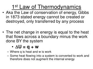 1 st  Law of Thermodynamics