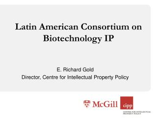 Latin American Consortium on Biotechnology IP