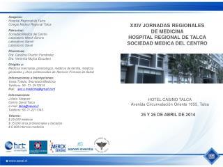 XXIV JORNADAS REGIONALES DE MEDICINA HOSPITAL REGIONAL DE TALCA  SOCIEDAD MEDICA DEL CENTRO