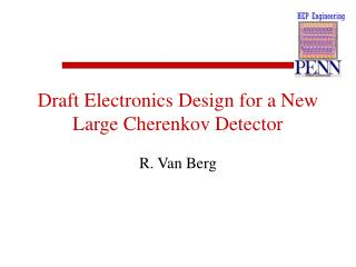 Draft Electronics Design for a New Large Cherenkov Detector
