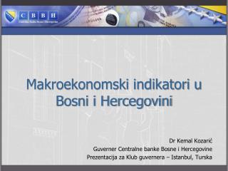 Makroekonomski indikatori u Bosni i Hercegovini
