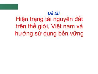 Hin trng t i nguy n dt tr n th gii, Vit nam v  hung s dng bn vng