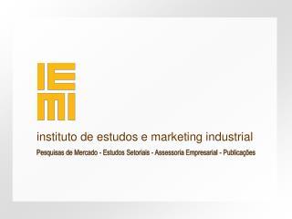 Pesquisas de Mercado - Estudos Setoriais - Assessoria Empresarial - Publicações
