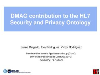 DMAG contribution to the HL7 Security and Privacy Ontology