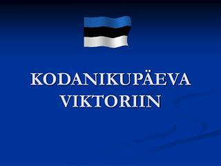 KODANIKUPÄEVA VIKTORIIN