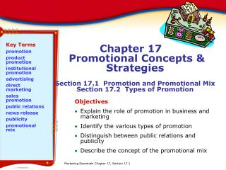 Chapter 17  Promotional Concepts  Strategies  Section 17.1  Promotion and Promotional Mix Section 17.2  Types of Promoti