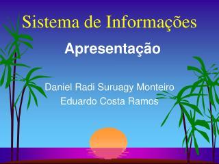 Sistema de Informa��es