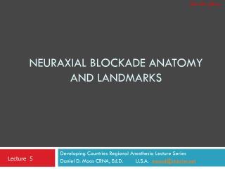 Neuraxial Blockade Anatomy and Landmarks