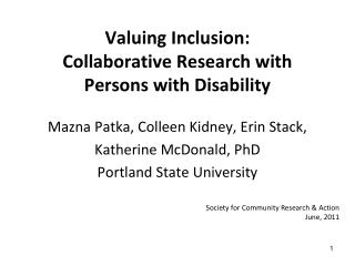 Valuing Inclusion:  Collaborative Research with  Persons with Disability