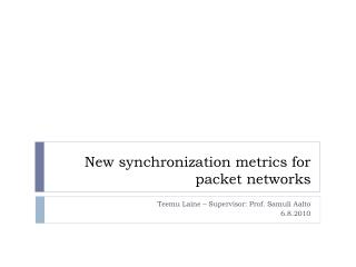 New synchronization metrics for packet networks