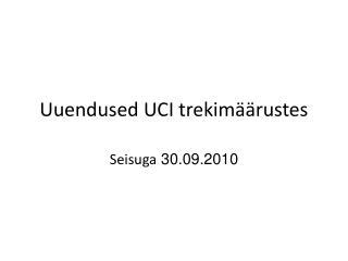 Uuendused UCI trekimäärustes