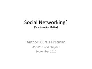 Social Networking' (Relationships Matter)