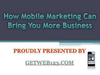 Low Cost Web Design Mobile Marketing Tips