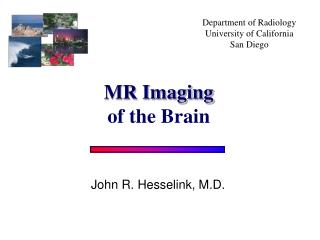 Department of Radiology University of California San Diego