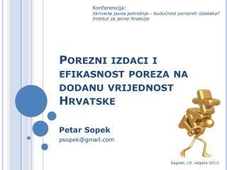 Porezni izdaci i efikasnost poreza na dodanu vrijednost Hrvatske