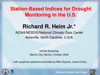 Station-Based Indices for Drought Monitoring in the U.S.