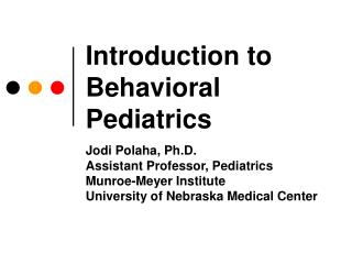 Introduction to Behavioral Pediatrics