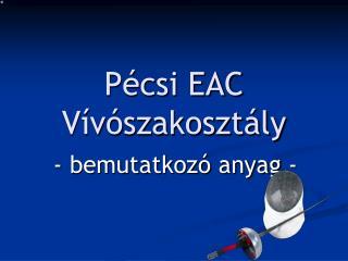 Pécsi EAC Vívószakosztály