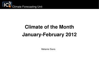 Climate of the Month January-February 2012