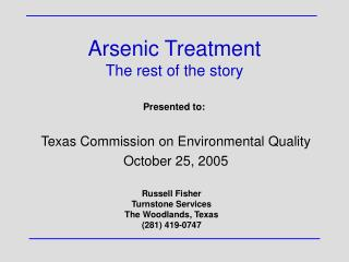 Arsenic Treatment The rest of the story