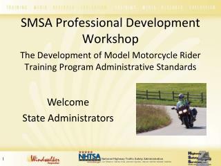 SMSA Professional Development Workshop