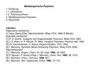 Metallorganische Polymere 1. Einleitung 1.1. Definitionen 1.2. Polymersynthese