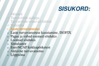 SISUKORD:
