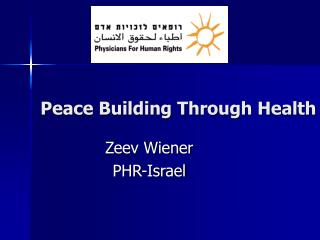 Peace Building Through Health