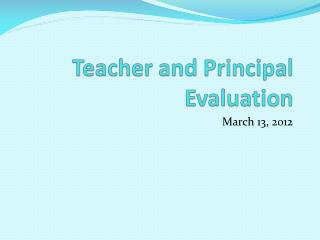 Teacher and Principal Evaluation