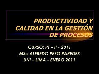 PRODUCTIVIDAD Y CALIDAD EN LA GESTI�N DE PROCESOS