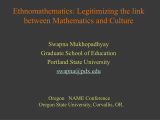 Ethnomathematics: Legitimizing the link between Mathematics and Culture
