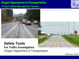 Safety Tools  For Traffic Investigators Oregon Department of Transportation