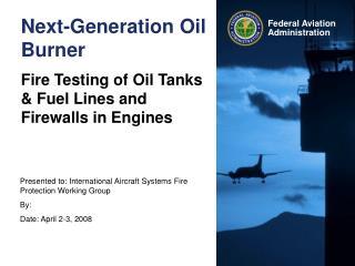 Next-Generation Oil Burner