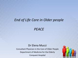 End of Life Care in Older people PEACE