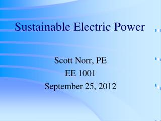 Sustainable Electric Power